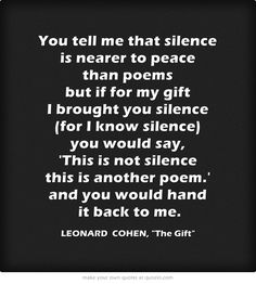 Leonard Cohen, he really is a genius. I truly love this poem.