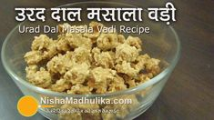 Masala Badi prepared form Urad dal is very tasty, you get it ready made in the market, but how can it beat the taste of home made food? Nisha Madhulika, Dal Recipe, Daal, Taste Of Home, World Recipes, English Grammar, Teaching English, Lentils, Indian Food Recipes