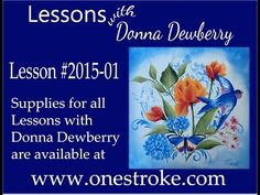 One Stroke Painting with Donna Dewberry - How to Paint Wildflowers, Pt. One Stroke Dragonfly One Stroke Painting, Painting Videos, Painting Lessons, Tole Painting, Painting & Drawing, Painting Flowers, Donna Dewberry Painting, Homemade Face Paints, Decoupage
