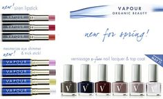 New greenies: Vapour organic beauty