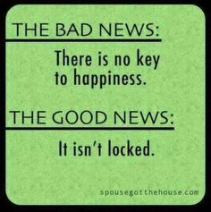 Key to Happiness ` Love This!