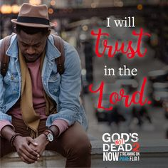 Trust in Him. Beloved Movie, Isaiah 40 31, Inspirational Movies, Gods Not Dead, 2 Movie, Movie Trailers, Trust, Lord, Pure Products