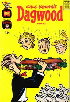 Why is Dagwood's family shocked? Subway is offering five dollar footlong sandwiches in September 2012. Maybe he's eating it like a circus sword-swallower.