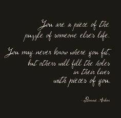 #wellsaid #beauty in #life #puzzle #piece #yourpath #yourlife #yoursoul