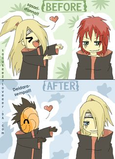Naruto Shippuden » Humor » Comic | Before: Sasori-danna! After: Deidara-sempai! | #deidara #sasori #tobi ~Aw so true