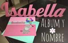 💕Álbum 🎈🐘 y nombre ISABELLA