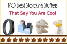 We present the 170 best stocking stuffers which absolutely say that you are the coolest. Stuff these in the stockings and spread the love in Christmas!