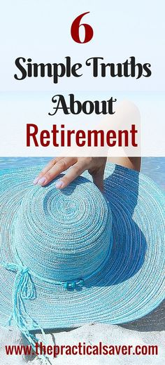 There are simple truths about retirement. Many people retire early or late and…