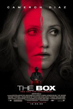 """The Box (2009) Why I hated it-   Cameron Diaz's southern """"accent"""" was distractingly bad. Once I got used to that, I sat through a movie that was overwhelmed with gaping plot holes. I want those minutes of my life back."""