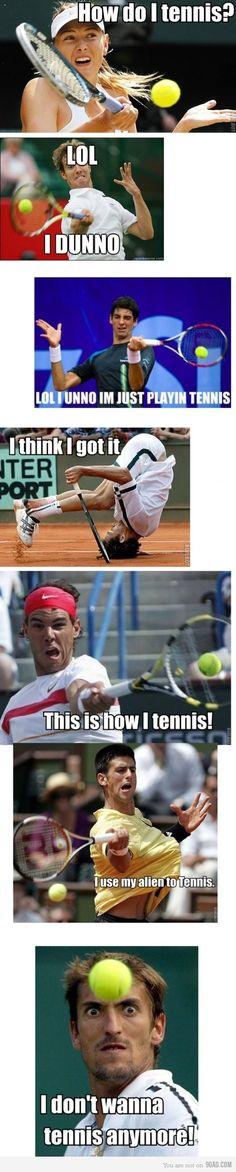 How do I tennis?