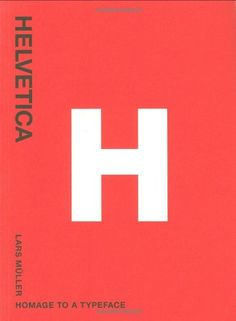 Lars Müller : Helvetica: Homage to a Typeface (Paperback)