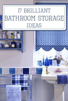17 Brilliant Bathroom Storage Ideas