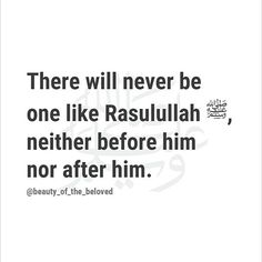 Our beloved prophet muhammad peace be upon him