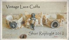Vintage One of a Kind  Altered  Lace Cuff by staffordshiregarden, $65.00
