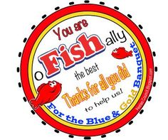 "Swedish Fish * PRINTABLE Leader, Teacher, or Helper Gift - ""You are o-FISH-ally the best! Thanks for all you did to help us!  For the Blue & Gold Banquet"" - Perfect for the Blue & Gold Banquet, Teacher Appreciation, or Friend.  Swedish Fish PRINTABLE Swim Coach Gift tag - ""You are o-FISH-ally the best Swim Coach ever! Thanks for all you do!"" Free Printable Swim Coach, Swim Teacher, Leader, Employee, Teacher, Helper, Boss, Secretary, or Friend gift. Perfect for Teacher Appreciation. Great…"