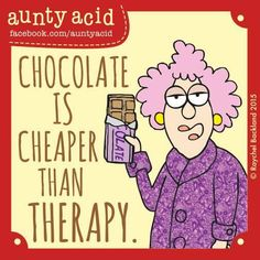 Ged Backland's random and witty thoughts on everyday life as told by Aunty Acid and her husband Walt in this Web comic Chocolate Humor, Chocolate Sayings, Chocolate Cakes, Silly Photos, Funny Pictures, Angel Pictures, Girly Pictures, Aunt Acid, Silly Me