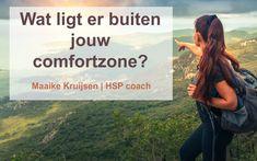Wat ligt er buiten jouw comfortzone? #hsp #hooggevoelig #hoogsensitief #hspcoach