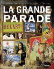 La grande parade de l'art, une histoire de l'art pour les enfants