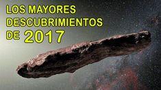 Los 6 Mejores Descubrimientos de 2017