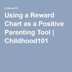 Using a Reward Chart as a Positive Parenting Tool | Childhood101