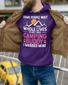 Camping Buddy Married Mine Tee Men Husband Wife - Purple christmas camping, glamping gifts, homed gifts #potscrubbies #camper #camperlife, dried orange slices, yule decorations, scandinavian christmas Hooded Sweatshirts, Hoodies, Camping Coffee, Purple Christmas, Camping Glamping, Yule Decorations, Orange Slices, Scandinavian Christmas, Husband Wife