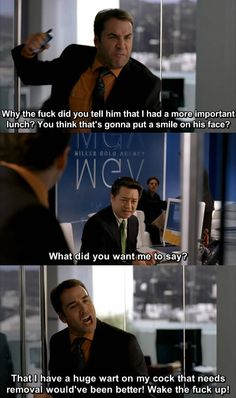 Ari Gold! The quotes are too good