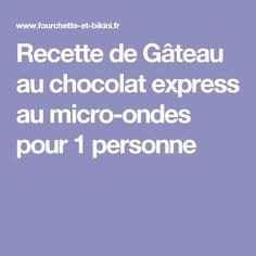 Recette gateau au chocolat pour 1 personne