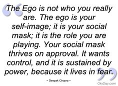 Ego and fear