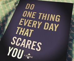 Do One Thing Every Day That Scares You - https://tiwib.co/one-thing-every-day-scares/ #Books+Reading #gifts #giftideas #2017giftideas #xmas