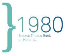 En 1980 se crea Triodos Bank en Holanda. Triodos Bank NV se establece con un capital social de 540.000 euros y abre un banco independiente autorizado en los Países Bajos.