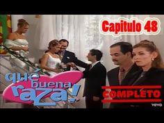 Qué Buena Raza Capitulo 48 Completo - YouTube