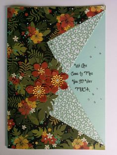 Large size leaving card.  Botanical blooms Stampin up paper and die cut flower with leaves, computer generated sentiment with rhinestones. #StampinUp #SU #leaving #goodbye