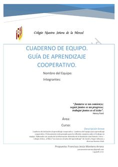 00 cuaderno equipo aprendizaje cooperativo Classroom Organization, Classroom Management, Middle School, Back To School, Professor, Cooperative Learning, School Classroom, Teamwork, Make It Simple