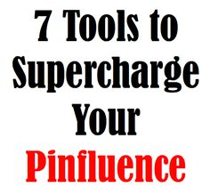 7 Tools to Supercharge Your Pinfluence Email Marketing Strategy, Online Marketing, Social Media Marketing, Marketing Tools, Branding, Pinterest For Business, Blogging For Beginners, Pinterest Marketing, Social Media Tips