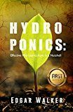 Free Kindle Book -   Hydroponics: The Hydrophonics Ultimate Complete Essential Guide For Beginners: The Step by Step Hydroponics Gardening Guide to be an Expert in Hydroponic ... (Hydroponics,Gardening,Homesteading)