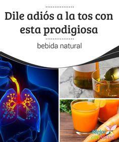 Dile adiós a la tos con esta prodigiosa bebida natural La tos es un mecanismo que utiliza el nuestro organismo para eliminar los agentes extraños y el exceso de mucosa que se acumula en los pulmones y las vías respiratorias.