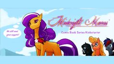 Allan Gann is raising funds for Midnight Mares: An Adventure Comic through Day and Night on Kickstarter! Midnight Mares is a comic, along w/ a cartoon & toys, inspired by Bronies, & set in a world that blurs lines between reality & dreams. Cartoon Toys, Blurred Lines, A Comics, Book Series, My Little Pony, Disney Characters, Fictional Characters, Comic Books, Adventure