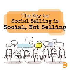 The Key to Social Selling is Social, Not Selling (Social Media Marketing)