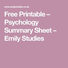 Free Printable – Psychology Summary Sheet – Emily Studies