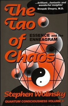 The Tao of Chaos: Essence and the Enneagram (Quantum Consciousness, Volume II) by Stephen Wolinsky, http://www.amazon.com/dp/1883647029/ref=cm_sw_r_pi_dp_fQB-pb13Q0VGN
