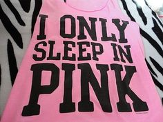 I only sleep in pink #VSpink #pinknation #victoriassecret #sleep