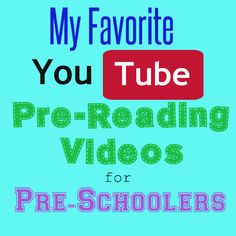 PreSchool Pre-Reading You Tube Videos