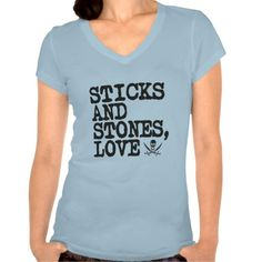 Sticks and Stones Love T Shirt, Hoodie Sweatshirt