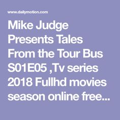 tales from the tour bus full episodes online