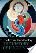 The Oxford handbook of the history of linguistics / edited by Keith Allan - Oxford : Oxford University Press, 2013