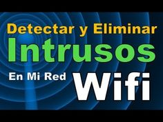 Como Saber Quien Esta Conectado a Mi Red Wifi Como Detectar y Eliminar Intrusos De Mi Red Wifi 2016 - YouTube
