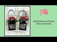 Christmas Lantern Treat Holder - YouTube
