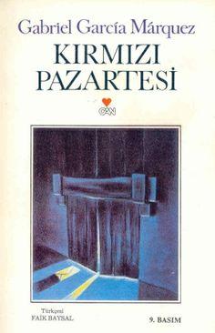 Gabriel Garcia Marquez - Kırmızı Pazartesi