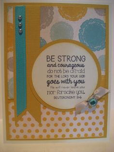 BE Strong the Lord goes with You - These Christian journals and greeting cards are beautiful!