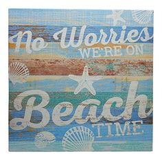 """""""No Worries We're On Beach Time"""" - Small Wood Block Sign ... Guest Bath, Wood Blocks, No Worries, Sign, Personalized Items, Beach, Cards, Wooden Blocks, The Beach"""